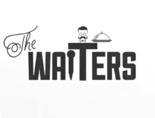 The WAITERS the waiters